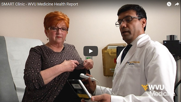 WVU Medicine Health Report -SMART Clinic