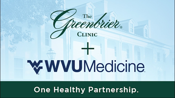 The Greenbrier Clinic announces partnership with WVU Medicine