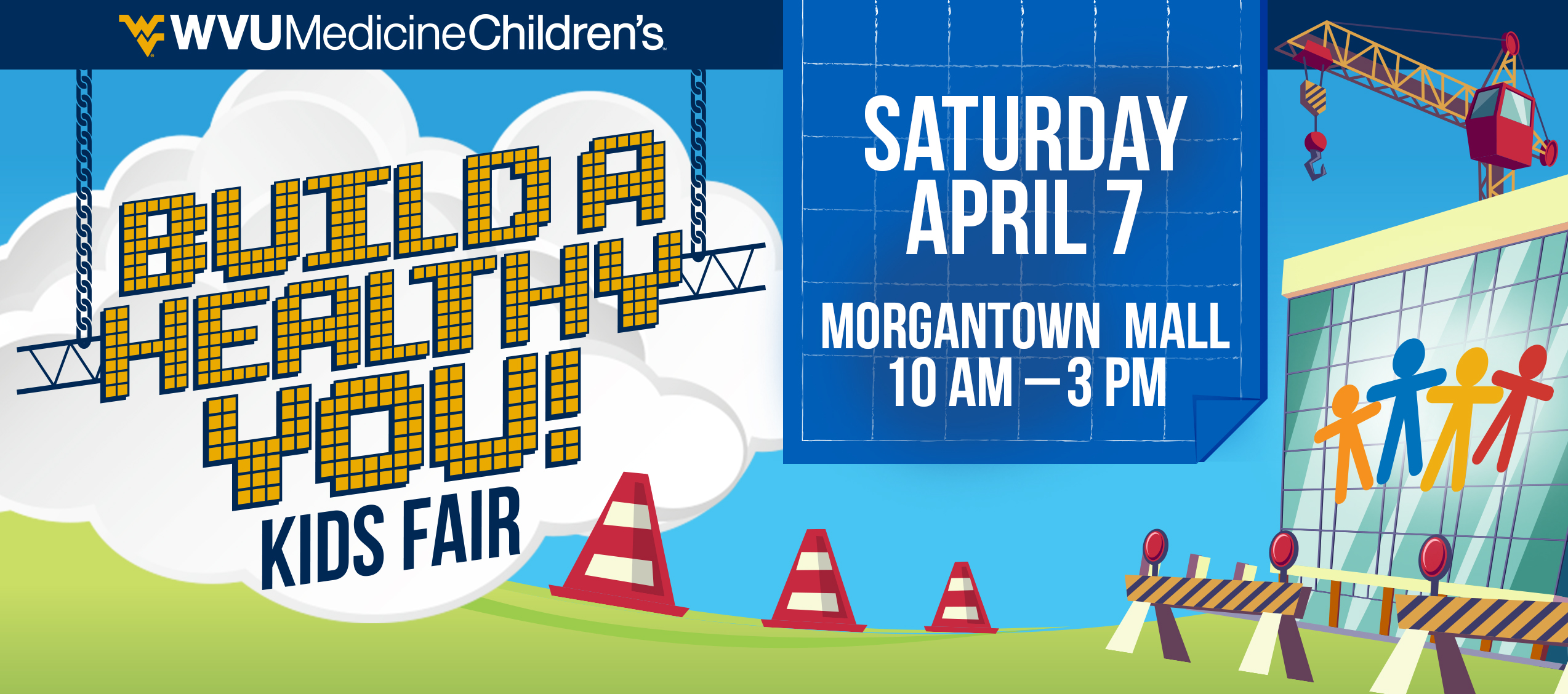 Build A Healthy You at the WVU Medicine Children's Kids Fair