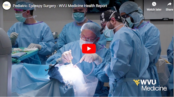 WVU Medicine Health Report: Pediatric Epilepsy Surgery