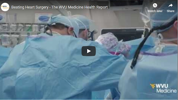 WVU Medicine Health Report: Beating Heart Surgery