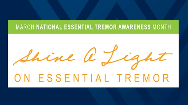 WVU Rockefeller Neuroscience Institute recognizes National Essential Tremor Awareness Month