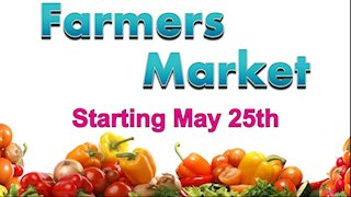 Annual Farmers Market to return May 25