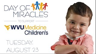 Day of Miracles to benefit WVU Medicine Children's