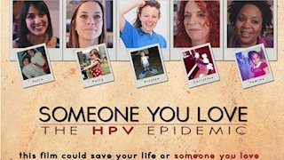 WVU Cancer Institute to present SOMEONE YOU LOVE:  THE HPV EPIDEMIC documentary