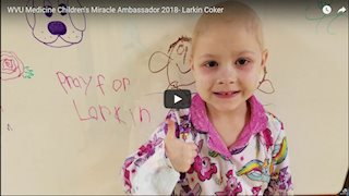 WVU Medicine Children's Miracle Ambassador 2018 - Larkin Coker