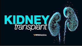 WVU Medicine to offer kidney transplants
