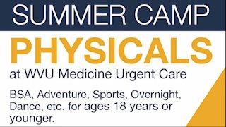 WVU Medicine Urgent Care offering summer camp physicals